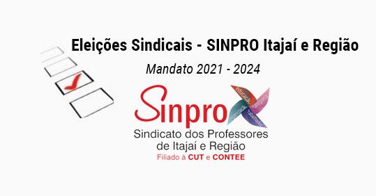 ELEIÇÕES SINPRO ITAJAÍ E REGIÃO – 2021-2024