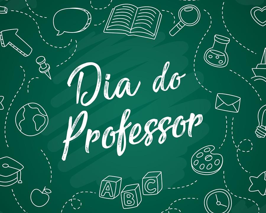 Feriado – Dia do Professor 15/10