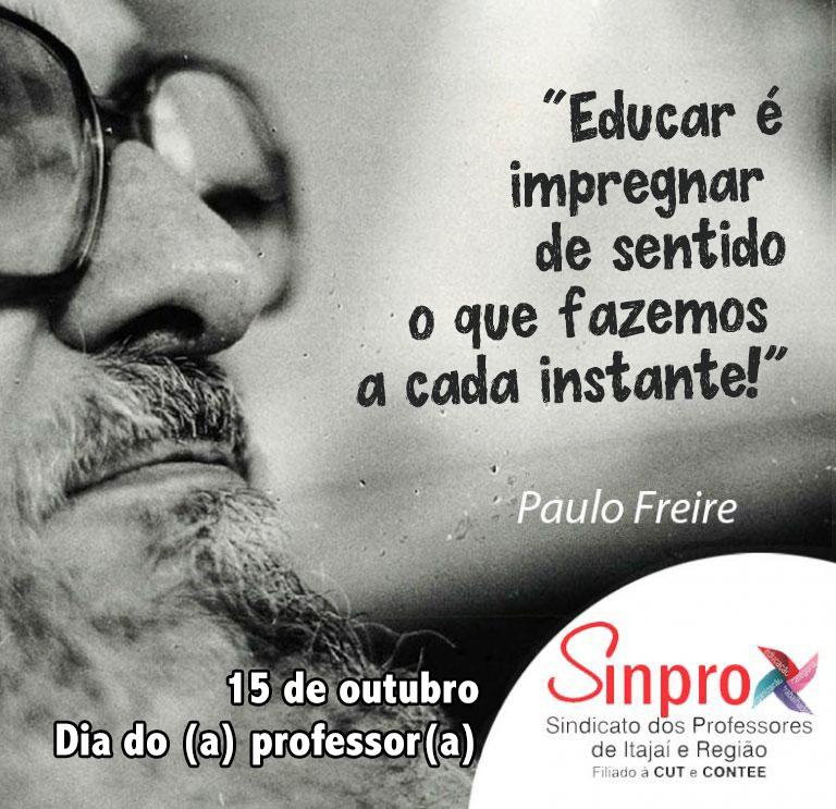 Mensagem Paulo Freire – Dia do Professor